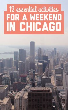 Tip 6 is a great idea to get a good view of Chicago! Here are 12 essential activities for a weekend in Chicago Chicago Vacation, Chicago Travel, Chicago Trip, Weekend Trips, Vacation Trips, Dream Vacations, Empire State Building, Salford City, Places To Travel