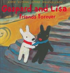 Gaspard and Lisa: Friends Forever- Authors Point of View Book