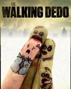 The Walking Dedo!