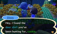 No, I wasn't hunting for a deer *shirt*...