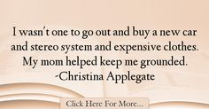Christina Applegate Quotes About Car - 8918