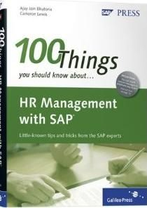 100 Things You Should Know About HR Management with SAP\thttp//sapcrmerp.blogspot.com/2012/07/100-things-you-should-know-about-hr.html,