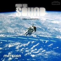 Pass The Sound (vol.6) - SPACE X DIMENSION by MATCORN on SoundCloud