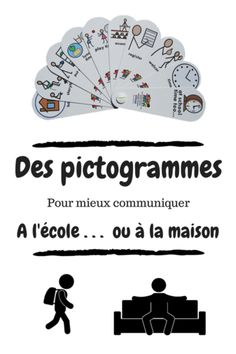 Des pictogrammes pour mieux communiquer à l'école... et à la maison ?