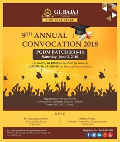 """The end of the endings are the best time to begin! The stage is set for """"Convocation - 2018"""", to be held on Saturday, June 2, 2018. We are delighted to make the opening announcement of award of Post Graduate Diploma in Management to the students of PGDM Batch 2016-18 who have successfully moved on to their next chapter in life through hardwork, determination and dedication."""