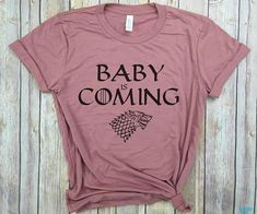NO - I'm not pregnant, I just want this whenever I end up prego lol Game of Thrones Pregnancy Announcement Shirts Pregnancy Announcement Shirt, Pregnancy Shirts, Pregnancy Tips, Pregnancy Clothes, Im Pregnant Announcement, Hiding Pregnancy, Pregnancy Videos, Funny Pregnancy, Early Pregnancy