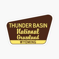 Cool Stickers, Wyoming, Thunder, Basin, Decals, Signs, Printed, Awesome, Art
