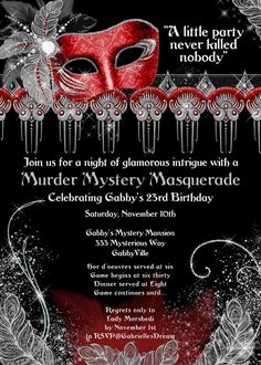 Murder Mystery Masquerade:  *Text can be changed for any occasion*  ~~~This is a digital file~~~ I customize it~~~You print it! ~High resolution ~ 300 DPI digital file with customized text to fit your event~ -------------------How to order----------------- * Choose size  * Add item to your cart * In comments section of the order form, provide the text information you want on the invite and submit * Please send your photo through Etsys conversations feature using the attach link in the…