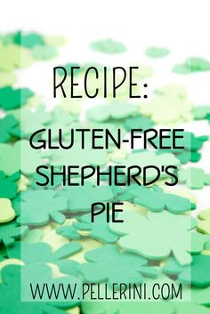 RECIPE: St. Patrick's Day Gluten-Free Shepherd's Pie - There's ...