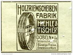 Original-Werbung/ Anzeige 1912 - HOLZRIEMENSCHEIBEN - FABRIK / HIEHLE & TISCHER DÖBELN - ca 50 x 30 mm
