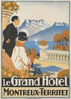 Hotel Montreux Vintage Travel Decor, Vintage Travel Posters, Train Posters, Railway Posters, Lausanne, Evian Les Bains, Valencia, Hotel Ads, Art Nouveau