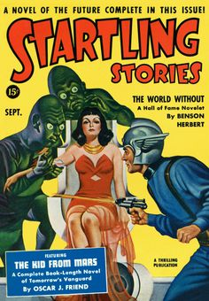 Sci Fi Startling Stories Featuring The World Without