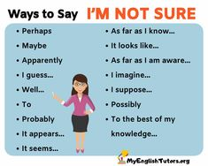 In this lesson, you will learn different ways to say I'M NOT SURE in English to use in your daily life. English Speaking Skills, English Learning Spoken, Teaching English Grammar, English Writing Skills, English Language Learning, English Lessons, English Tips, French Lessons, Spanish Lessons