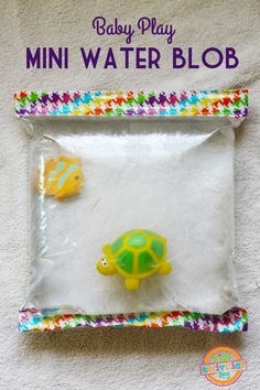 mini water blob- safe exploration for baby