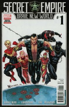 COMIC BOOK: Secret Empire: Brave New World # 1. PUBLISHER: Marvel Comics. WRITER(S) Paul Allor-Various. ARTIST: Brian Level-Various. COVER ARTIST: Paulo Siqueira. ORIGINAL RELEASE DATE: 6 / 7 / 2017. COVER PRICE: $3.99. RATING: Teen +.
