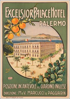 5 Powerful Reasons Why You'll Love Palermo, Sicily Awesome Pictures) Vintage Italian Posters, Vintage Travel Posters, Vintage Advertisements, Vintage Ads, Hotel Ads, Italy Tourism, Tourism Poster, Vintage Hotels, Postcard Art