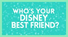 Who's Your Disney Best Friend? Dug from UP :D We're perfect for each other man We SQUIRREL