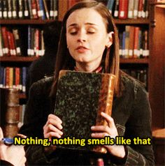 """Gilmore Girls & """"book smell"""""""