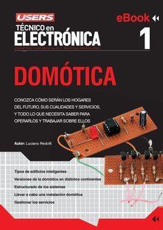 libro de domotica Electronic Engineering, Mechanical Engineering, Electrical Engineering, Control Engineering, Diy Electronics, Electronics Projects, Esp8266 Wifi, Electrical Installation, Arduino Projects