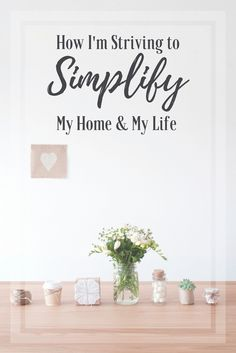 I have recently felt the urge to have less, to simplify. I am craving to spend less, to do less, and to just need less in my home and in my life.