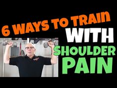 In this video, I show you 6 techniques that I've used over the years to train my shoulders when I have shoulder pain. Avoid the exercises that cause your sho. Over The Years, Exercise, Train, Shoulder, Ejercicio, Excercise, Tone It Up, Work Outs, Sport