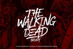 "Check out this @Behance project: ""Walking Dead Brush Typeface"" https://www.behance.net/gallery/46556529/Walking-Dead-Brush-Typeface"