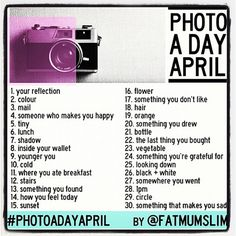 April Photo Challenge!! gonna do it!