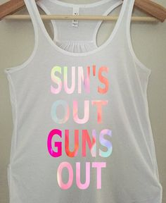 Sun's out guns out tank top  funny tank top by BlackCatPrints