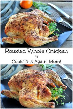 We love chicken and this method for Roasted Whole Chicken is so simple and comes out moist and delicious every single time!