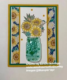 Twenty Six Stampin' Up! Projects by Inkin' Krew Featured Stampers – Stamp With Amy K Mason Jar Cards, Sunflower Cards, Mason Jar Flowers, Stampin Up Catalog, Stamping Up Cards, Some Cards, Shaker Cards, Pretty Cards, Greeting Cards Handmade