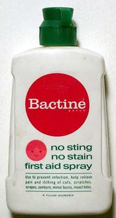 Psst Goes the Bactine! Psst Goes the Bactine! DOWN go the mean old germs!!! I can recall the smell of this just thinking about it!