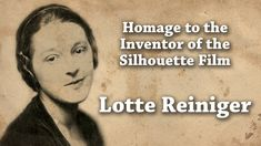 Lotte Reiniger: Homage to the Inventor of the Silhouette Film Emperors New Clothes, The Inventors, Silent Film, New Outfits, Soundtrack, Filmmaking, Beautiful Men, Silhouette, Artists