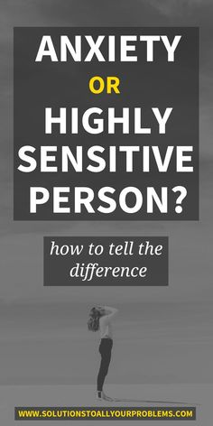 Highly Sensitive Person (HSP) or anxiety? How to tell the difference between signs of high sensitivity and anxiety symptoms based on my personal experience as a highly sensitive person with anxiety.