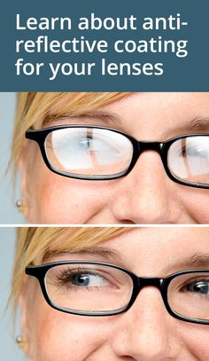 Tired of that glare on your eyeglasses in photos? Learn about anti-reflective coating.