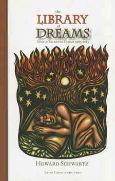 POETRY: The Library of Dreams: New and Selected Poems, 1965-2013 by Howard Schwartz (BkMK Press)