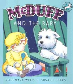 McDuff and the Baby, by Rosemary Wells, illustrated by Susan Jeffers
