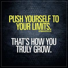 Workout quote: Push yourself to your limits. - The worlds BEST motivational and inspirational workout and gym quotes! Gym Motivation Quotes, Gym Quote, Fitness Quotes, Weight Loss Motivation, Motivation Inspiration, Workout Quotes, Fitness Humour, Exercise Motivation, Fitness Life