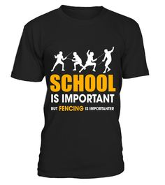 "# School Is Important But Fencing Is Importanter T-Shirt .  Special Offer, not available in shops      Comes in a variety of styles and colours      Buy yours now before it is too late!      Secured payment via Visa / Mastercard / Amex / PayPal      How to place an order            Choose the model from the drop-down menu      Click on ""Buy it now""      Choose the size and the quantity      Add your delivery address and bank details      And that's it!      Tags: '' School Is Important But…"