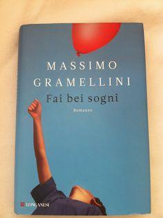 Fa bei sogni.  Massimo Gramellini