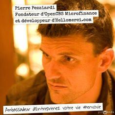 Pierre Pezziardi, fondateur d'OpenCBS Microfinance et développeur d'Hellomerci.com / Ambassadeur d'Entreprenez Votre Vie ! #EnVoVie