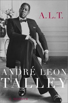 What better thing to be inspired by than the success of one of the most striking people in the fashion industry, Andre Leon Talley. In this memoir, Leon Talley will share his experience on how a North Carolina man became a staple in the fashion industry. Anna Wintour, John Legend, Best Books To Read, Good Books, Fashion Books, World Of Fashion, Diana Vreeland, Diana Gabaldon, Thing 1