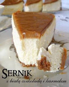80 Cheesecake with white chocolate and caramel Sweet Recipes, Cake Recipes, Dessert Recipes, Polish Desserts, Delicious Desserts, Yummy Food, Cheesecake, Love Eat, Sweet Cakes