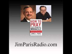 How To Pray For A Financial Miracle - Book Interview With James L. Paris - YouTube