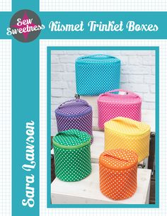 Sew Sweetness Kismet Trinket Boxes sewing NEW pattern