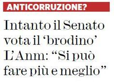Informazione Contro!: Anticorruzione, via libera ma Grasso non festeggia...