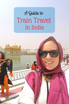 Travelling by Train in India doesn't have to be complicated. Check out my guide to Indian train travel for anyone looking to take this amazing journey!