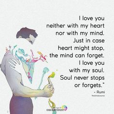 unconditional love To even think about depriving a parent of their child is soul murder. Bae Quotes, I Love You Quotes, Romantic Love Quotes, Love Yourself Quotes, Quotes For Him, Qoutes, Rumi Quotes, Image Couple, Couple Quotes