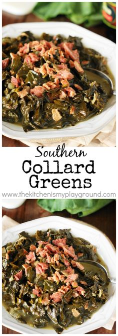 Southern Collard Greens ~ Enjoy tender, tasty #collards for New Year's Day or ANY day of the year! #collardgreens #NewYears #NewYearsDayrecipes #collards #Southerncooking   www.thekitchenismyplayground.com