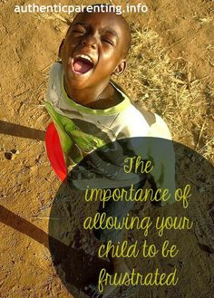 The Importance of Allowing Your Child to be Frustrated