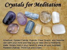 Crystals for Meditation — Amethyst, Golden Calcite, Kyanite, Clear Quartz, and Selenite can calm your mind and help you to relax int. Chakra Crystals, Crystals And Gemstones, Stones And Crystals, Gem Stones, Crystal Healing Stones, Crystal Magic, Meditation Crystals, Reiki Meditation, Meditation Center